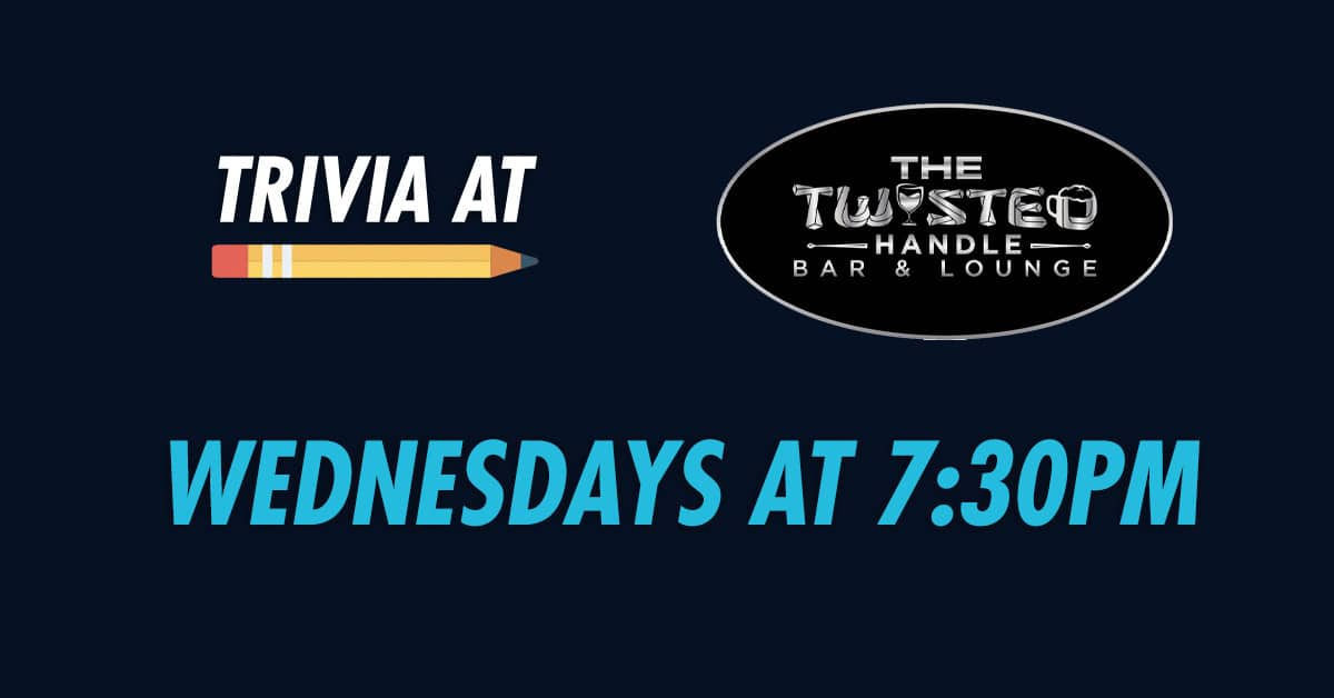 Twisted Handle Wednesday trivia